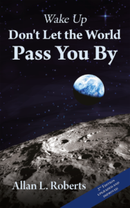 Wake up Don't let the world past you by. - Allan L Roberts Book cover